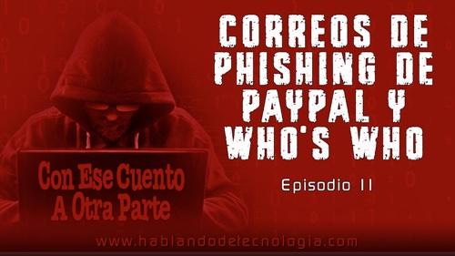 Correos De Phishings De PayPal y de Who's Who