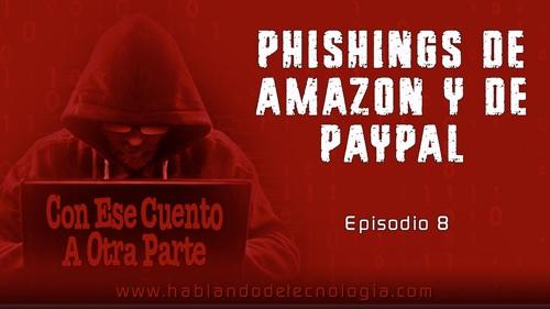 Phishings de Amazon y de PayPal