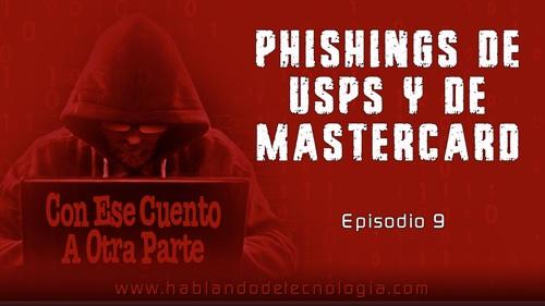 Phishings de U.S.P.S. y de Mastercard