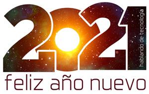 Cositas Nuevas Para El 2021 en Hablando De Tecnología