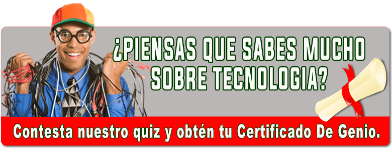 ¿Piensas Que Sabes Mucho Sobre Tecnología?